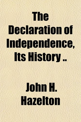9781151846662: The Declaration of Independence, Its History ..