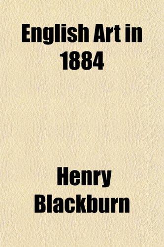 9781151847867: English Art in 1884