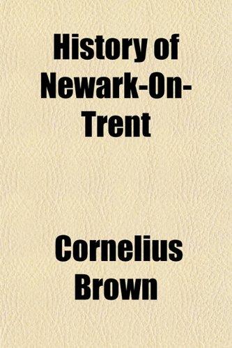 9781151854100: History of Newark-On-Trent
