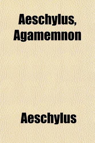 9781151867957: Aeschylus, Agamemnon