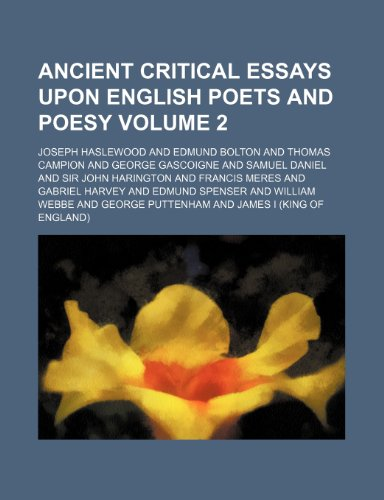 9781151883773: Ancient critical essays upon English poets and poesy Volume 2