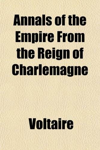 9781151890467: Annals of the Empire From the Reign of Charlemagne