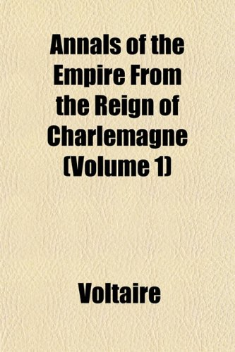 9781151890498: Annals of the Empire From the Reign of Charlemagne (Volume 1)