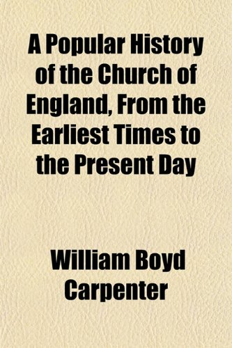 9781151895547: A Popular History of the Church of England, From the Earliest Times to the Present Day