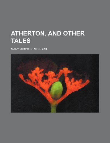 9781151901644: Atherton, and other tales
