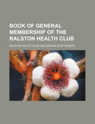 9781151926081: Book of general membership of the Ralston Health Club
