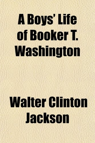 9781151929310: A Boys' Life of Booker T. Washington