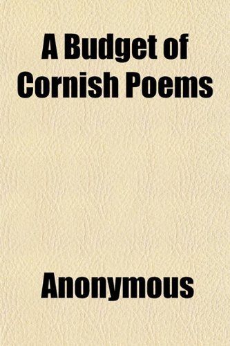 9781151937360: A Budget of Cornish Poems