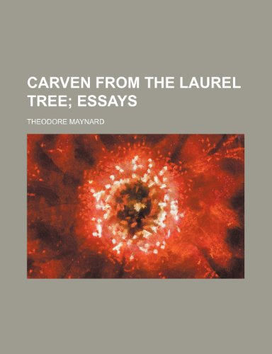 9781151949950: Carven from the Laurel Tree