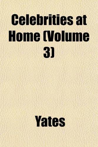 Celebrities at Home (Volume 3): Yates