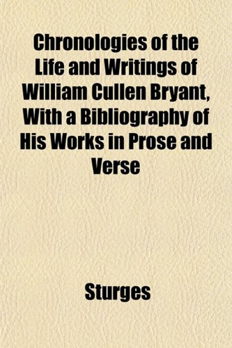 the life and literary works of william cullen bryant Start studying american literature learn what famous work did william cullen bryant write the play covers one day in the life of the tyrone family as.