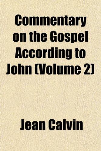 9781151988874: Commentary on the Gospel According to John (Volume 2)