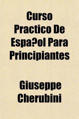 9781152017221: Curso Prctico de Espaol Para Principiantes