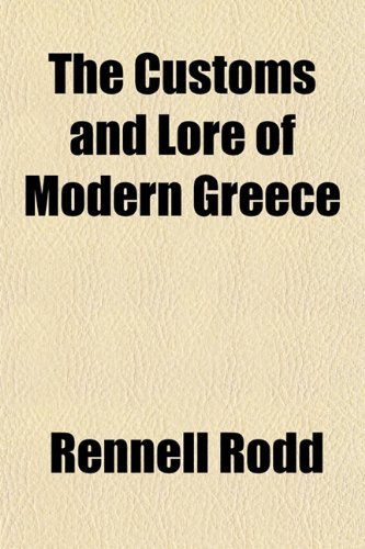 9781152017610: The Customs and Lore of Modern Greece