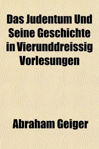9781152019171: Das Judentum Und Seine Geschichte in Vierunddreissig Vorlesungen