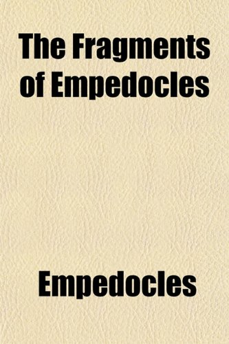 9781152054752: The Fragments of Empedocles