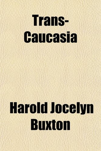 9781152077379: Trans-Caucasia
