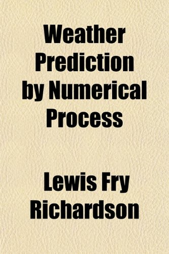 9781152110991: Weather Prediction by Numerical Process