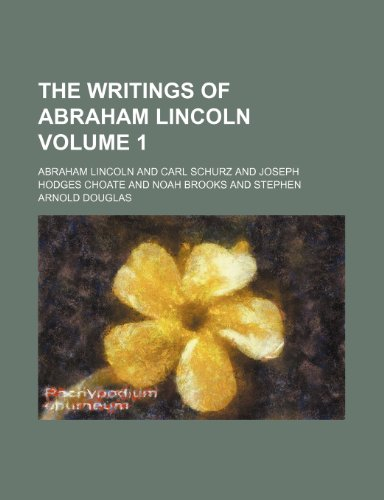 9781152140974: The writings of Abraham Lincoln Volume 1