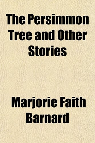9781152150416: The Persimmon Tree and Other Stories