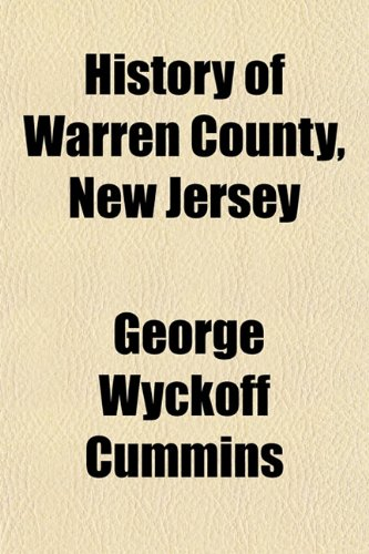 9781152168473: History of Warren County, New Jersey
