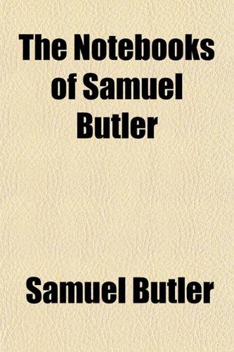 9781152173460: The Notebooks of Samuel Butler