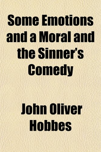 9781152174153: Some Emotions and a Moral and the Sinner's Comedy