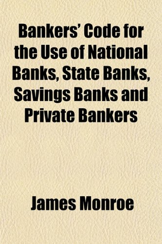 9781152176898: Bankers' Code for the Use of National Banks, State Banks, Savings Banks and Private Bankers