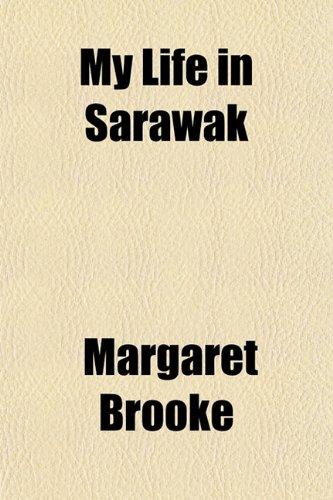9781152192416: My Life in Sarawak