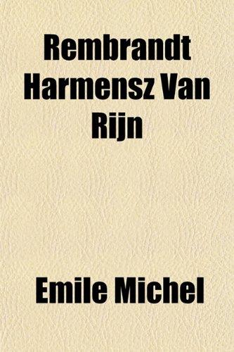 9781152204324: Rembrandt Harmensz Van Rijn