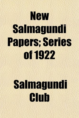 9781152205024: New Salmagundi Papers; Series of 1922