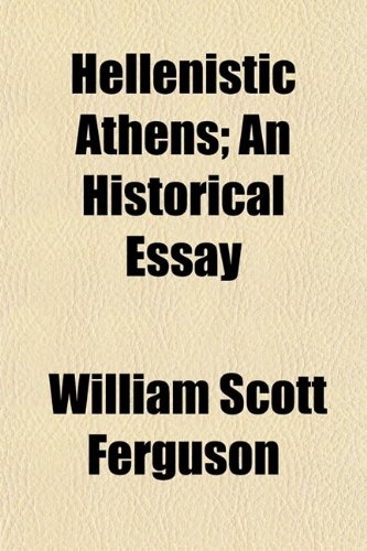 9781152214286: Hellenistic Athens; An Historical Essay