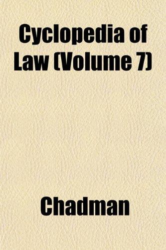 9781152227095: Cyclopedia of Law (Volume 7)