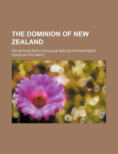 9781152239494: The dominion of New Zealand