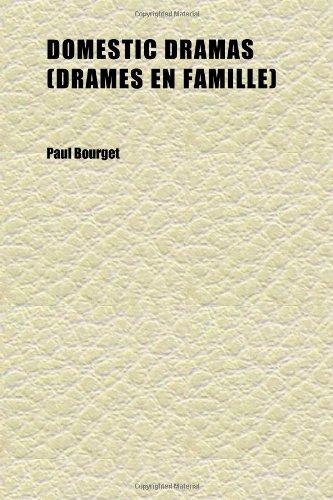 9781152240889: Domestic Dramas (Drames En Famille)
