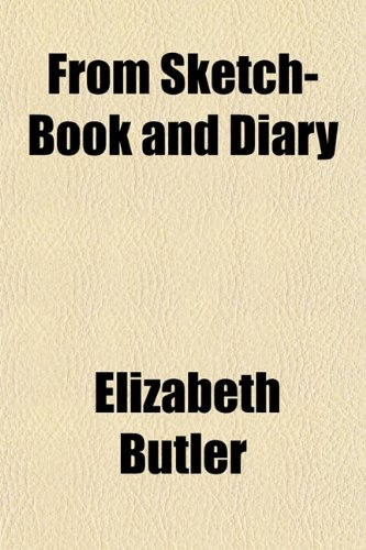 From Sketch-Book and Diary: Butler, Elizabeth