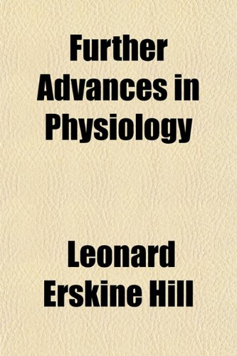 9781152254114: Further Advances in Physiology