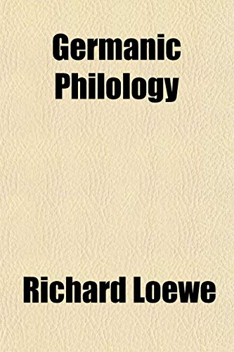 9781152265721: Germanic Philology