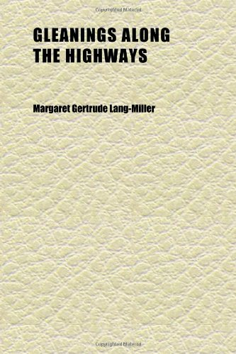 9781152267848: Gleanings Along the Highways; A Collection of Poems