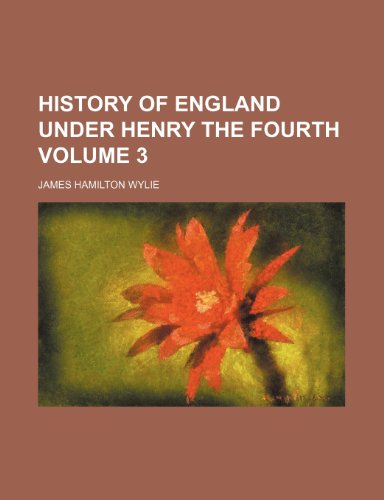 9781152300057: History of England Under Henry the Fourth (Volume 1)