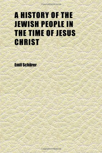9781152307254: A History of the Jewish People in the Time of Jesus Christ (Volume 2)