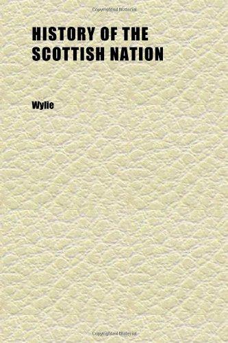 9781152312593: History of the Scottish Nation (Volume 3)
