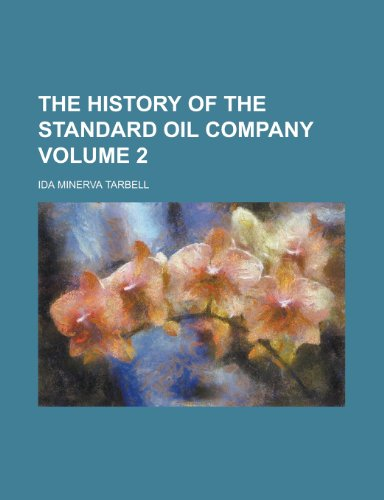 9781152313927: The History of the Standard Oil Company Volume 2
