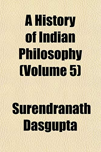 9781152333413: A History of Indian Philosophy (Volume 5)