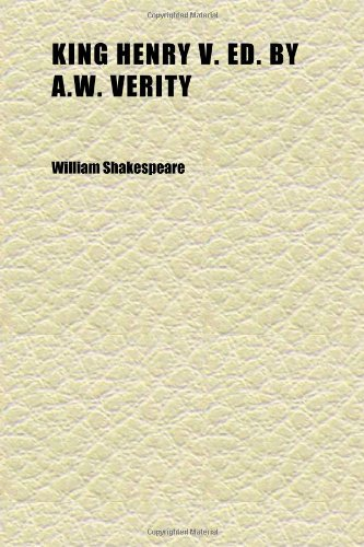 9781152361645: King Henry V. Ed. by A.w. Verity