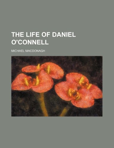 9781152382770: The life of Daniel O'Connell