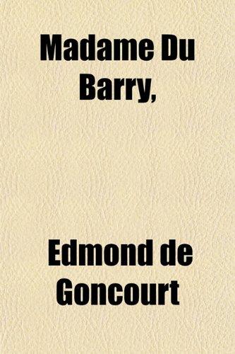 9781152396999: Madame Du Barry,