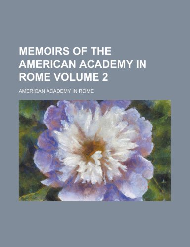 9781152408494: Memoirs of the American Academy in Rome (Volume 1)