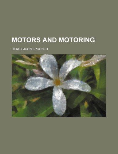 Motors and motoring: Spooner, Henry John