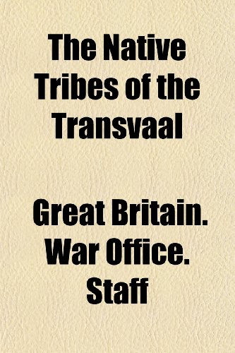 9781152433236: The Native Tribes of the Transvaal